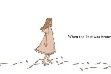 When The Past Was Around